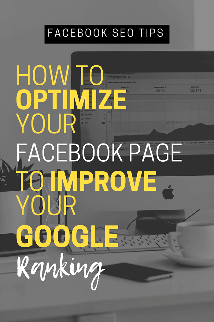 How to optimize your Facebook page to improve your Google ranking