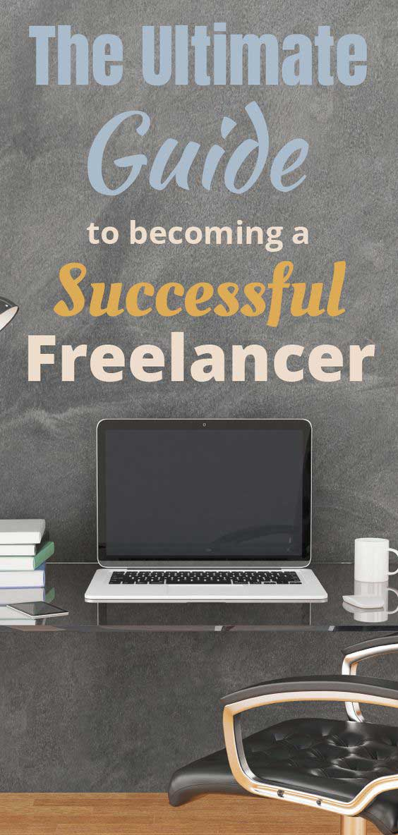 The ultimate guide to becoming a successful freelancer