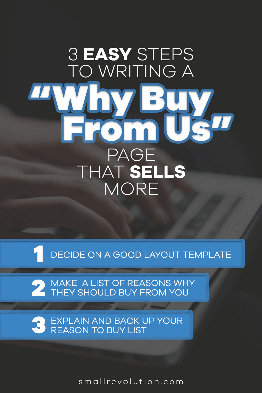 3 Easy Steps to Writing a Why Buy From Us Page that Sells More