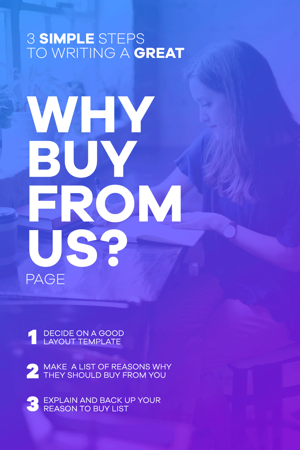 3 Simple Steps to Writing A Why Buy From Us Page