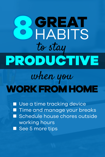 8 Great habits to stay productive when you work from home