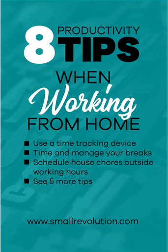 8 Productivity Tips When Working from Home