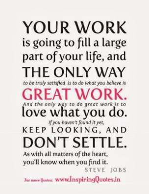 Love your work or don't settle