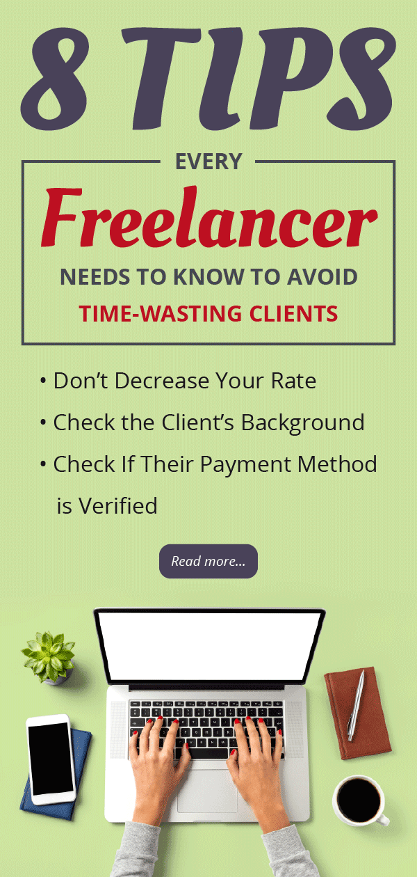 8 tips every freelancers need to know to avoid time-wasting clients