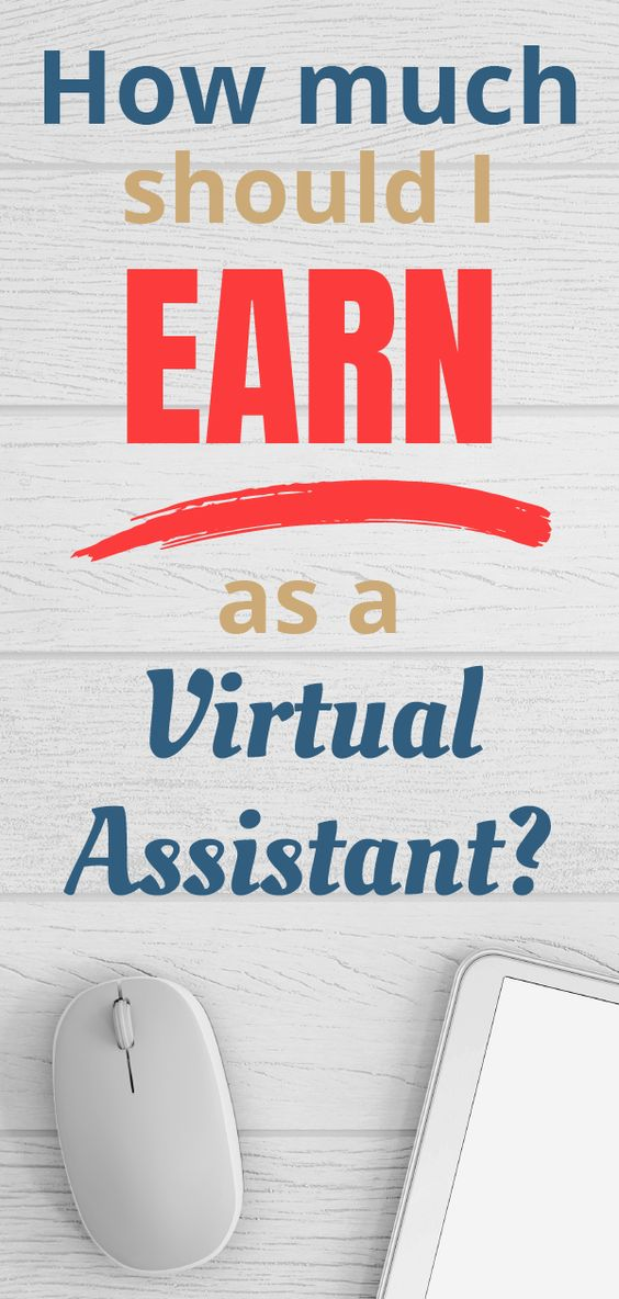 How Much Should I Earn As A Virtual Assistant
