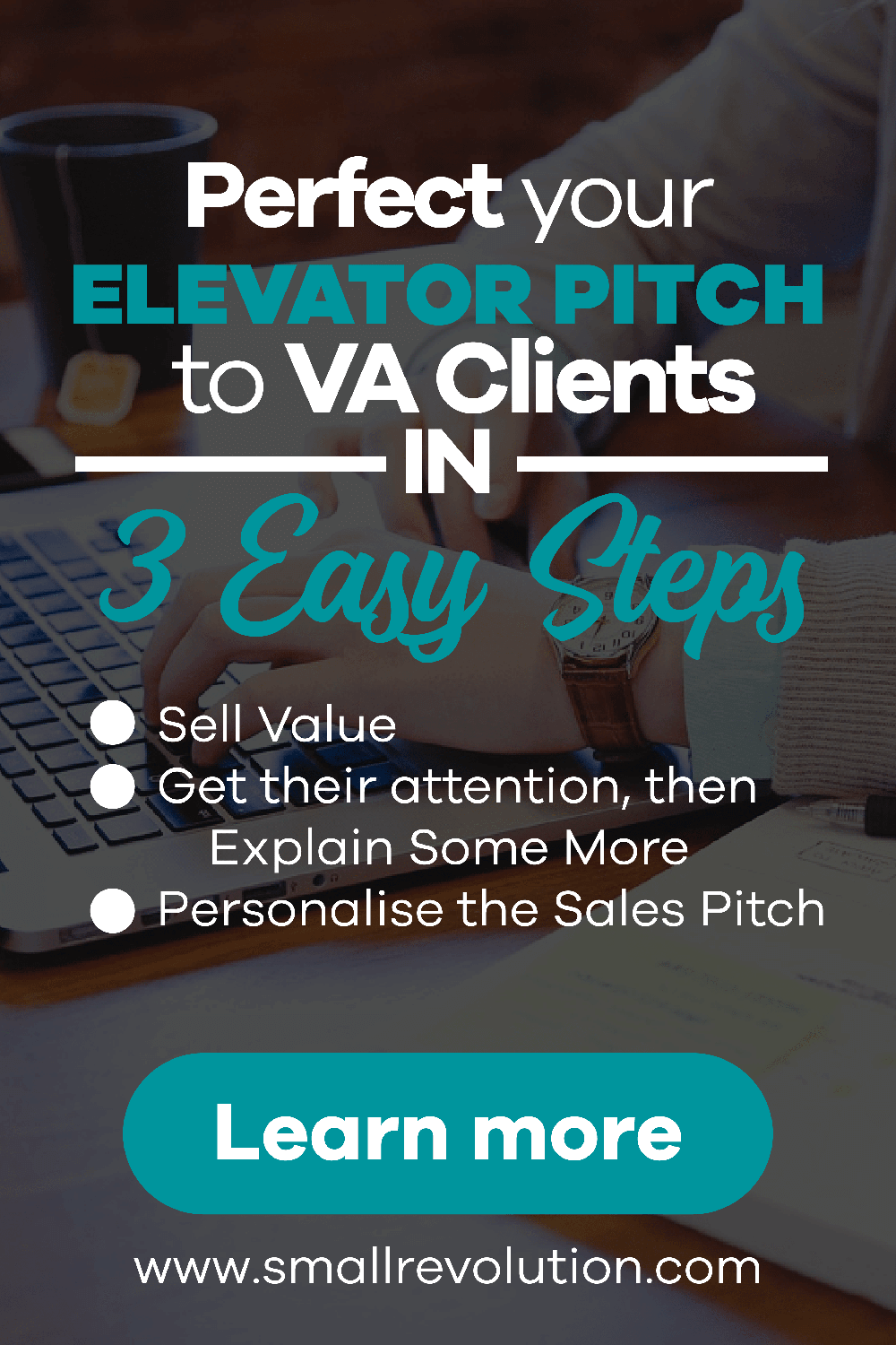 Pefect elevator pitch to VA clients in 3 easy steps