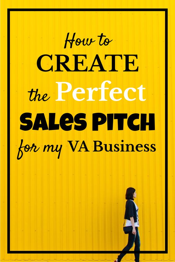 How to create the perfect sales pitch for my VA business