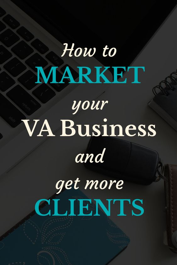 How to Market VA business and get more clients
