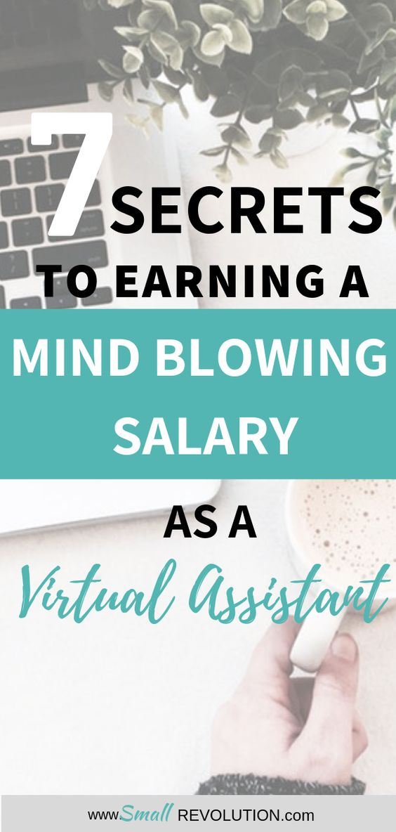 7 secrets to earning a mind blowing salary as virtual assistant