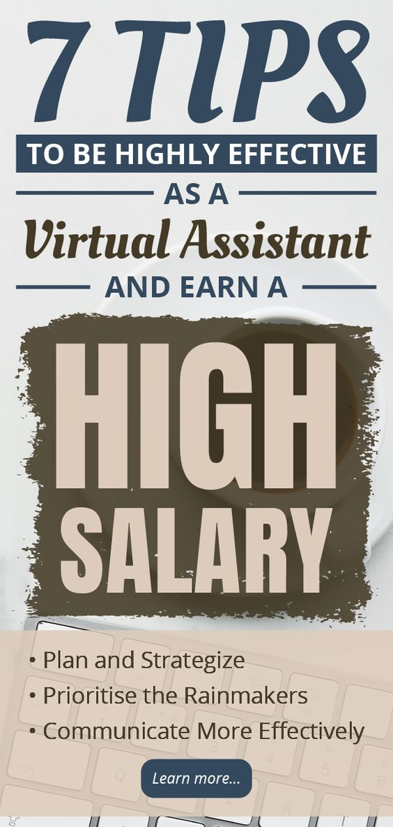7 Tips to be highly effective as a virtual assistant and earn a high salary