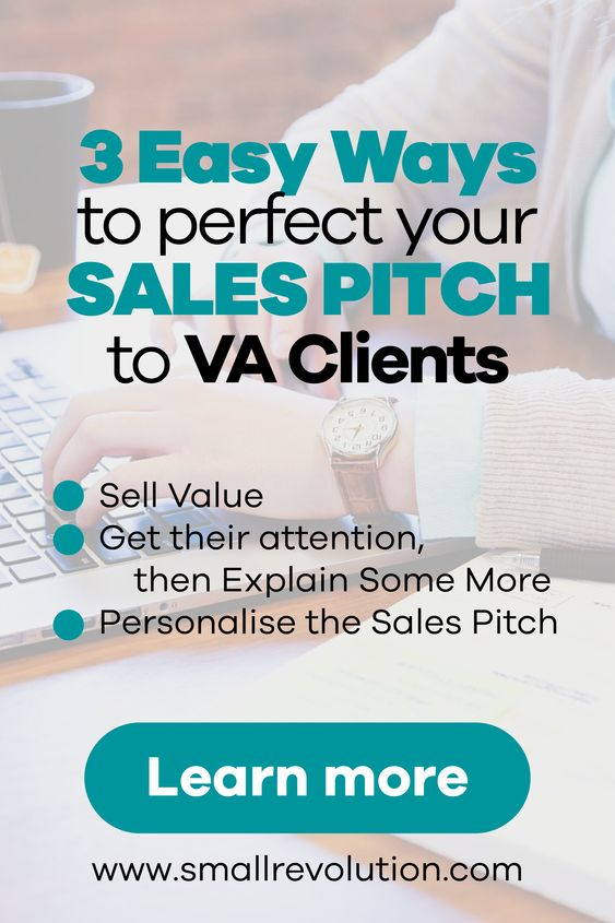 3 easy ways to perfect sales pitch to VA clients
