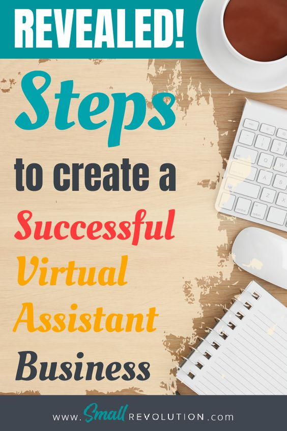 Steps to create a successful Virtual Assistant Business