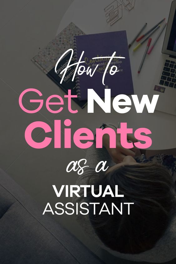 How to get new clients as a virtual assistant