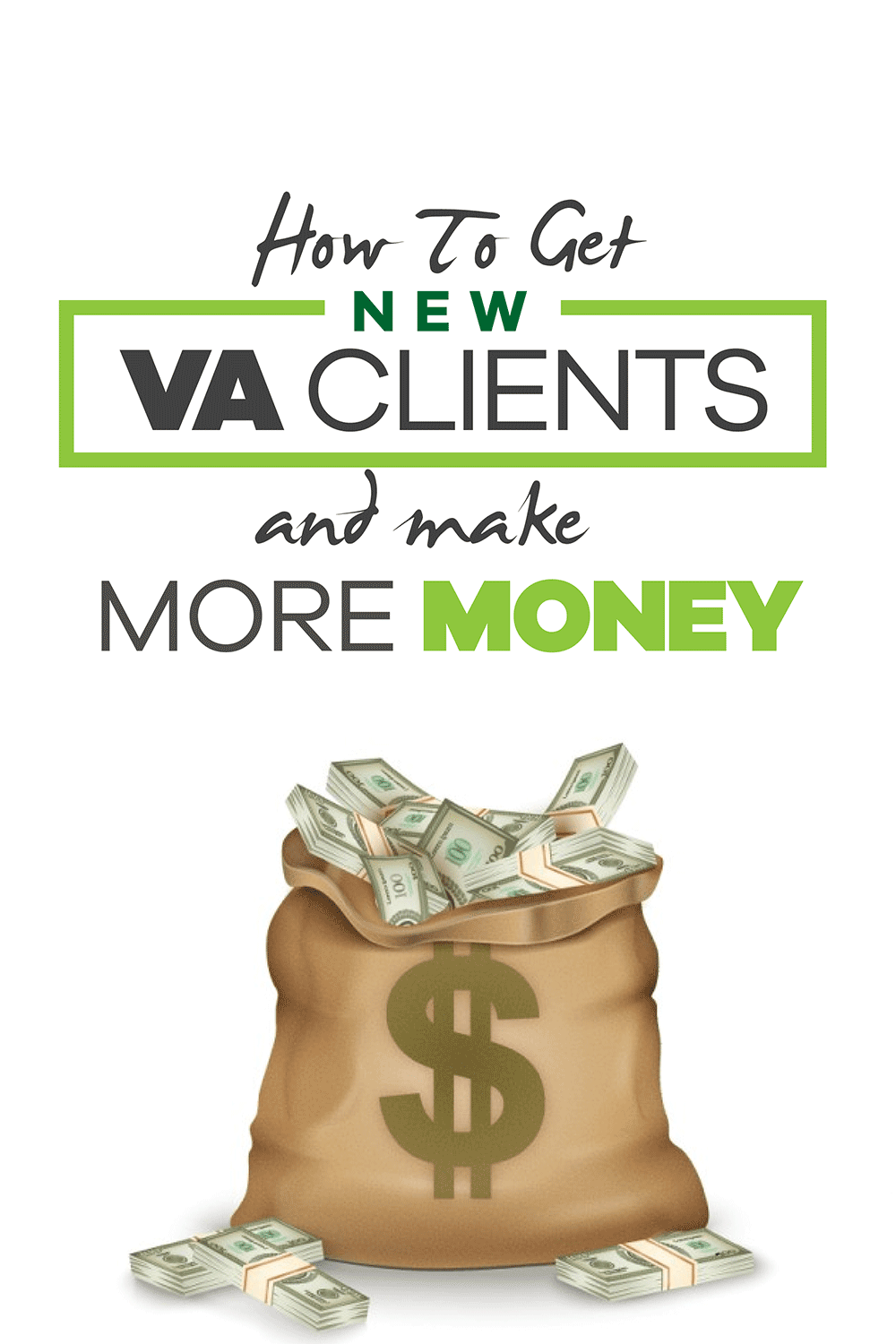 How to get VA clients and make more money