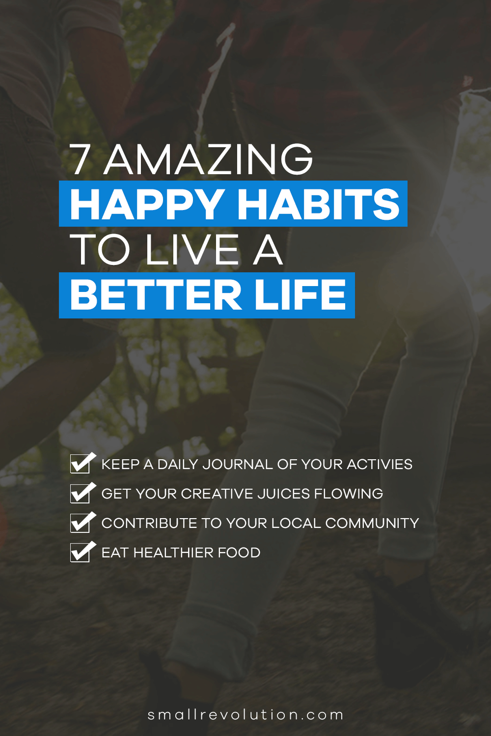 7 Amazing Habits to Live a Better Life