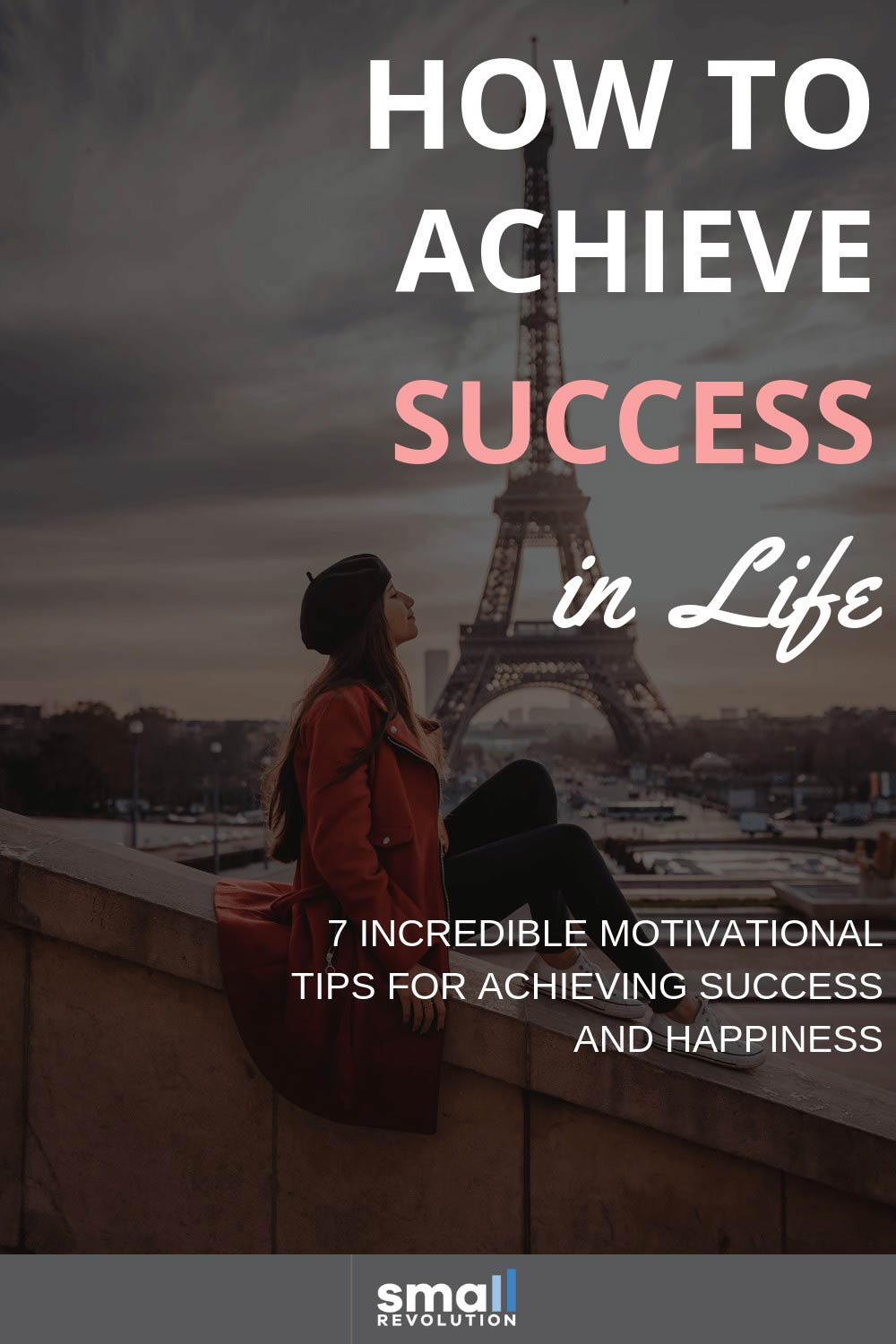 How to achieve success in life