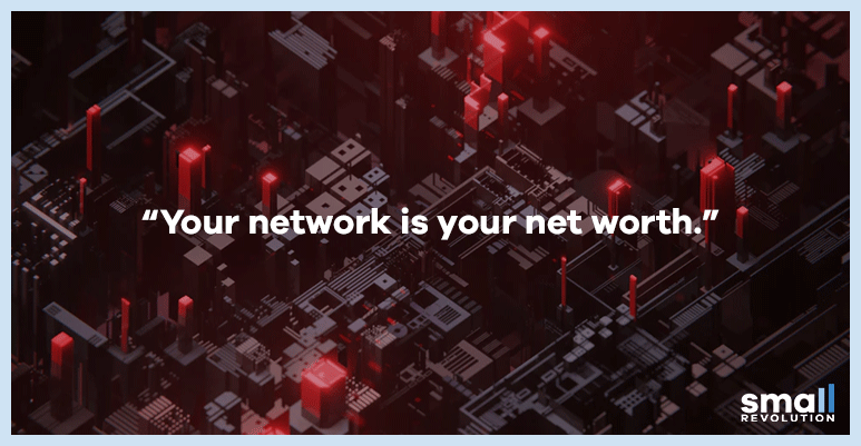 your network is your net worth quote