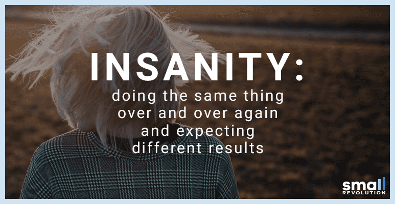 insanity motivational quote