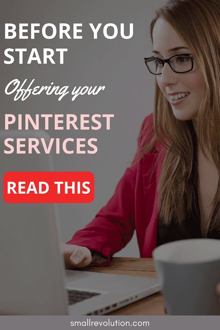 Before you start offering your Pinterest services