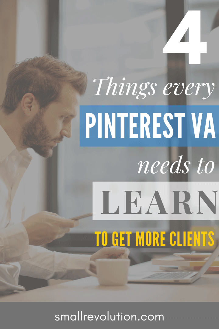 Four Things Every Pinterest VA needs to Learn to Get More Clients