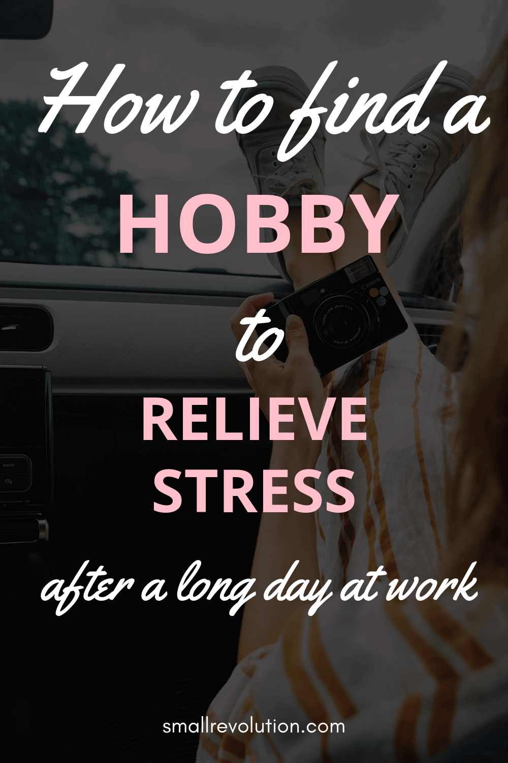 How to find a hobby to relieve stress after a long day at work