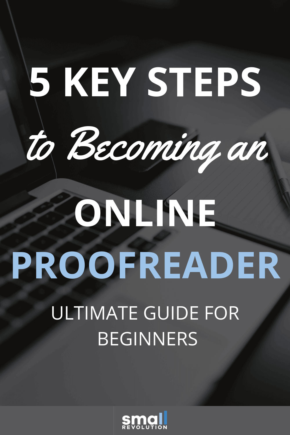 5 key steps to becoming an online proofreader
