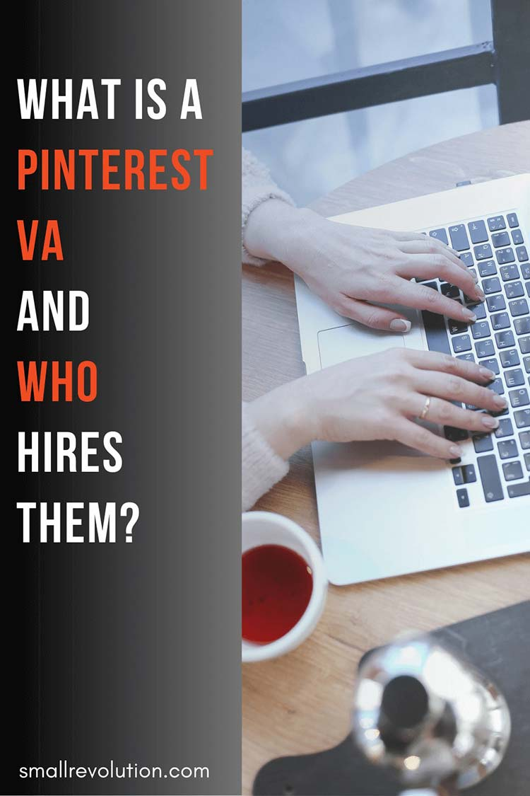 What is a Pinterest VA and who hires them