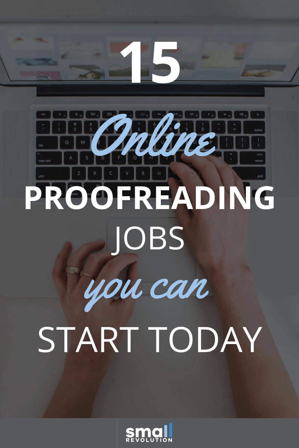 15 online proofreading jobs you can start today