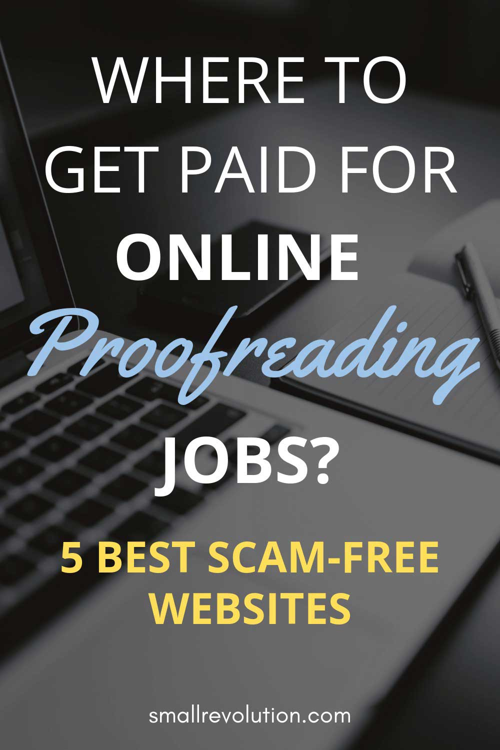 Where to get paid for online proofreading jobs