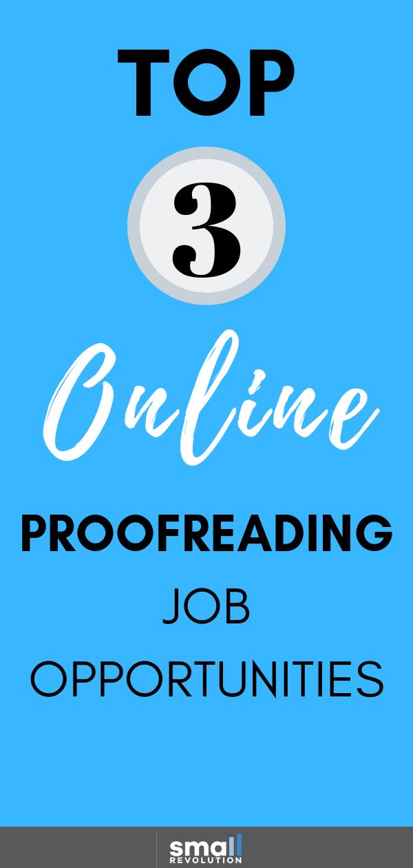 Top 3 online proofreading job opportunities