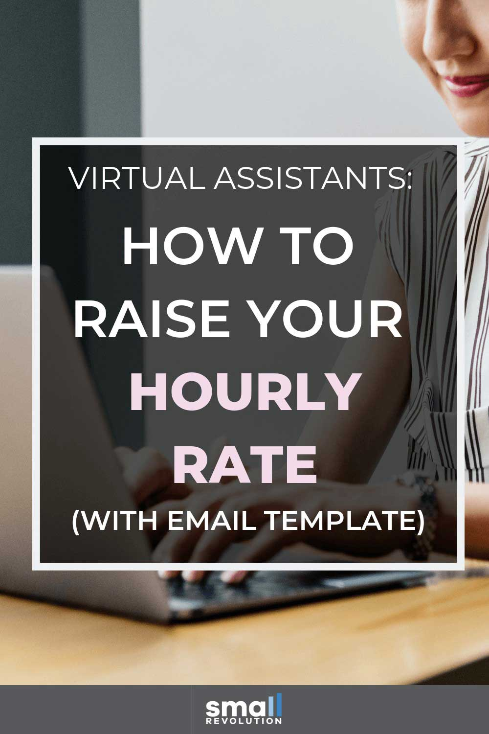 Virtual Assistant: How to raise your hourly rate